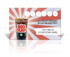 BIG GULP - Buy 6 Get 1